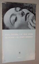 PAUL ELUARD / MAN RAY LE DUR DÉSIR DE DURER LE TEMPS DÉBORDE ED SEGHERS 1962