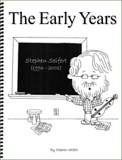 Stephen Seifert - The Early Years