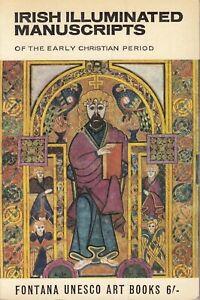 Irish Illuminated Manuscripts of the Early Chri... - James Johnson Sweeney - ...