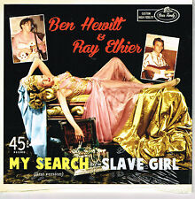 BEN HEWITT - MY SEARCH (alt version) / RAY ETHIER - SLAVE GIRL (Top Rockabilly)