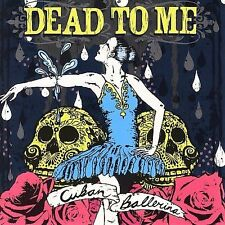 Cuban Ballerina by Dead to Me (CD,  Fat Wreck Chords) NOFX lagwagon