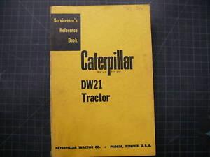 CAT Caterpillar DW21 Tractor Shop Service Manual Repair engine overhaul OEM 1952