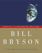 A Short History of Nearly Everything  (NoDust) by Bill Bryson