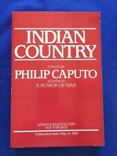 INDIAN COUNTRY - ADVANCE READING COPY SIGNED BY PHILIP CAPUTO