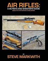 Air Rifles: A Buyer's and Shooter's Guide, Like New Used, Free P&P in the UK