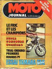 MOTO JOURNAL  399 YAMAHA XS 650 Spécial MONTESA BULTACO OSSA CCM BPS SWM 1979