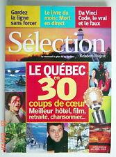 SÉLECTION DU READER'S DIGEST DE JUIN 2006, EN COUVERTURE QUÉBEC EN 30 COUPS DE C