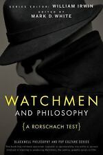 The Blackwell Philosophy and Pop Culture: Watchmen and Philosophy : A Rorschach