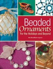 Beaded Ornaments for the Holidays and Be