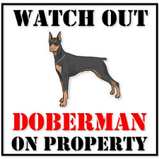 "Doberman On Property dog bumper sticker decal 4"" x 4"""