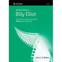 Top Notes Billy Elliot Standard Module C 2015-2020 HSC