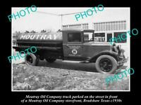 OLD POSTCARD SIZE PHOTO OF MOUTRAY OIL COMPANY TRUCK c1930s BRADSHAW TEXAS