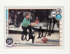 WAYNE WEBB AUTOGRAPHED BOWLING PBA 1990 KING PINS #20