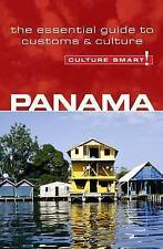 Panama - Culture Smart! The Essential Guide to Customs & Culture, Heloise Crowth