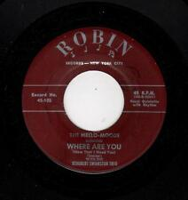 CLASSIC KILLER DOOWOP-MELLO-MOODS-ROBIN 105-WHERE ARE YOU/HOW COULD YOU?