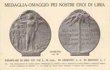 C2168) WW ITALO TURCA IMMAGINE DELLA MEDAGLIA OMAGGIO PER I NOSTRI EROI DI LIBIA