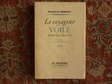 Princesse BIBESCO - Le voyageur voilé Marcel PROUST - ed. La Palatine 1949, orig