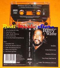 MC BARRY WHITE Shadows of love 2000 cr MUSICBANK APW MC 1110 cd lp dvd vhs
