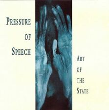 PRESSURE OF SPEECH / Art of the state