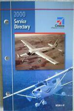 Cessna Aircraft A Textron Company 2000 US & International Service Directory