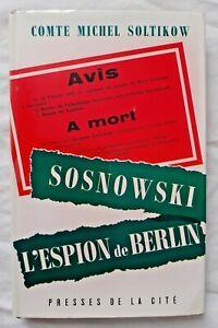 Sosnowski l'espion de Berlin par Soltikow Allemagne Espionnage Guerre