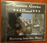 Journey Into the Blues ~ Ramon Goose  NEW SEALED CD 859700967799