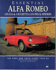 Alfa Romeo Giulia & Giulietta cupés y arañas los coches y su historia 1954-95