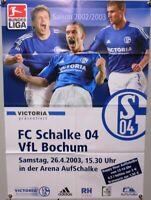 Offizielles Spielplakat + 26.04.2003 + BL + FC Schalke 04 vs. VfL Bochum #32