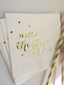 Hello Thirty White w/ Metallic Gold Foil Cocktail Beverage Napkins 30th Birthday