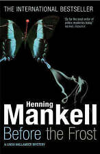 BEFORE THE FROST., Mankell, Henning (trans Ebba Segerberg)., Used; Very Good Boo