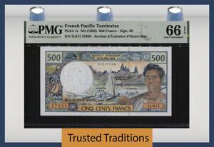 TT PK 1e ND (1992) FRENCH PACIFIC TERRITORIES 500 FRANCS PMG 66 EPQ GEM UNC!