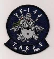 USN VF-143 TARPS 'TIL YOU PUKE patch F-14 TOMCAT FIGHTER SQN