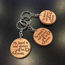 MY HEART IS AND ALWAYS WILL BE, YOURS Keyring Keychain Love Gifts for him her