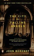 The City of Falling Angels by John Berendt (2006, Paperback)
