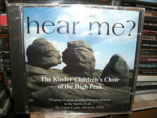THE KINDER CHILDRENS CHOIR OF THE HIGH PEAK,CAN YOU HEAR ME