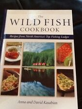 North America's Canada USA Top Fishing Lodges Wild Fish Recipes Trout Salmon