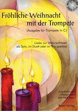 Trompete Noten : Fröhliche Weihnacht mit der Trompete in C - mit CD lei - mittel