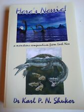 Here's Nessie: A Monstrous Compendium from Loch Ness by Karl P.N Shuker (English
