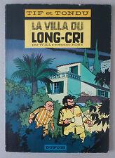 Will  *** TIF ET TONDU 10. LA VILLA DU LONG-CRI  ***  EO 1966