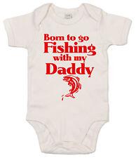 "Bebé PEZ Body ""Born To IR de pesca con Daddy"" BODY CAMISETA Ropa Regalo"