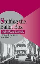 Stuffing the Ballot Box: Fraud, Electoral Reform, and Democratization-ExLibrary