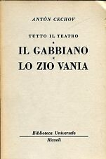 Antòn Cechov = TUTTO IL TEATRO - IL GABBIANO E LO ZIO VANIA BUR 1607-1609