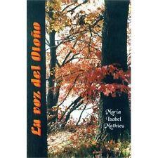 La Voz Del Otoño by María Isabel Mathieu (2011, Paperback)