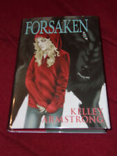 Forsaken by Kelley Armstrong (2015, Hardcover) First print Women of Otherworld