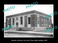 OLD LARGE HISTORIC PHOTO OF VALENTINE NEBRASKA, US POST OFFICE BUILDING c1940