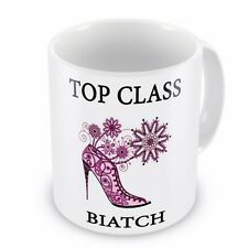 Top Class BIATCH Novelty Gift Mug - Brand New