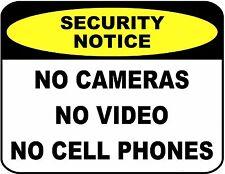 """""""Security Notice No Cameras No Video...""""  9 x 11.5 Laminated Security Sign"""