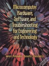 Microcomputer Hardware, Software, and Trouble- shooting for Engineering and Tech