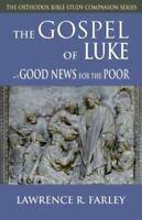 Gospel of Luke: Good News for the Poor (Paperback or Softback)