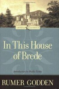 In This House of Brede , Godden, Rumer